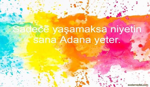 Adana İle İlgili Sözler