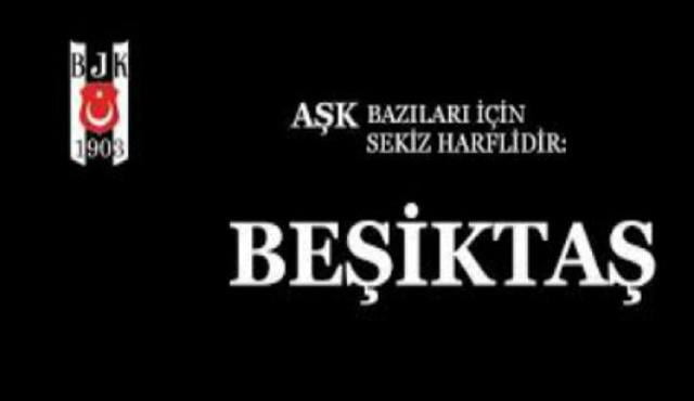 Beşiktaş Anlamlı Forma Sözleri