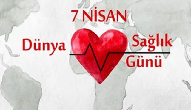 7 Nisan Dünya Sağlık Günü Sözleri