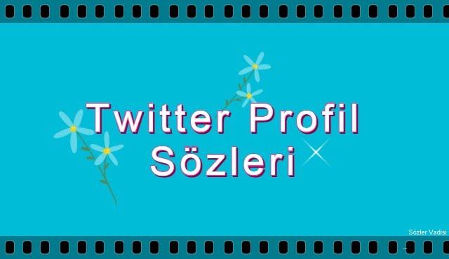 Twitter Profil Sözleri