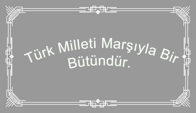 İstiklal Marşı Sloganları