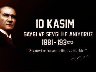 10 Kasım Atatürk'ü Anma Sözleri