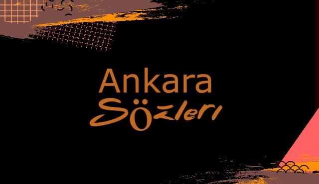 Ankara İle İlgili Sözler