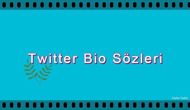 Twitter Bio Sözleri