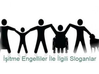 İşitme Engelliler İle İlgili Sloganlar